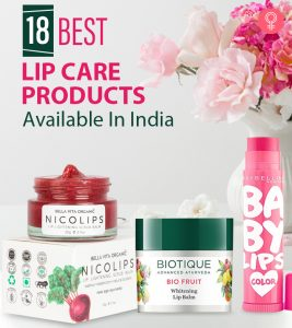 18 Best Lip Care Products Available In India – 2021 Update