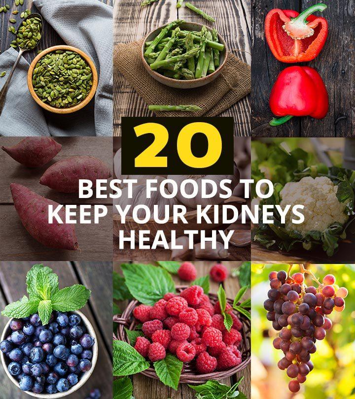 20 Best Foods To Keep Your Kidneys Healthy
