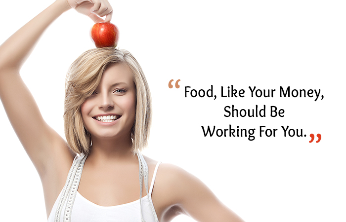 Motivational Quotes for Weight Loss - Food, Like Your Money, Should Be Working For You