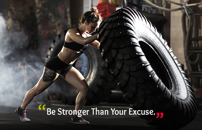 Be Stronger Than Your Excuse