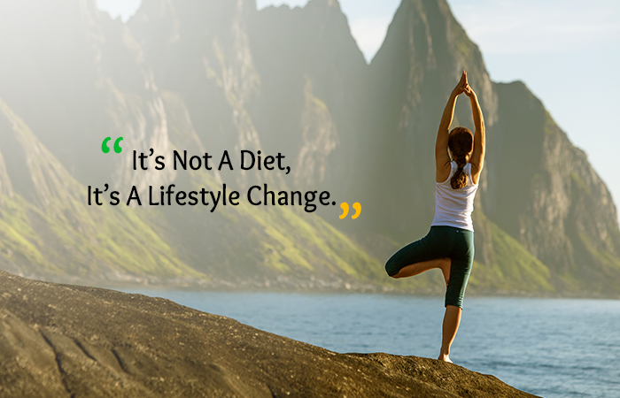 It's Not A Diet, It's A Lifestyle Change