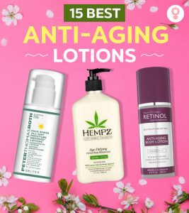 15 Best Anti-Aging Lotions To Fight Wrinkles