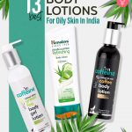 Best Body Lotions For Oily Skin – Our Top 13 Picks