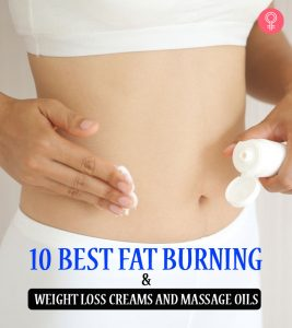 10 Best Fat Burning And Weight Loss Creams And Massage Oils – 2020