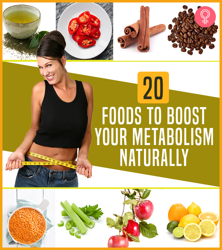20 Best Healthy Foods To Boost Your Metabolism Naturally Charushila Biswas  Stylecraze
