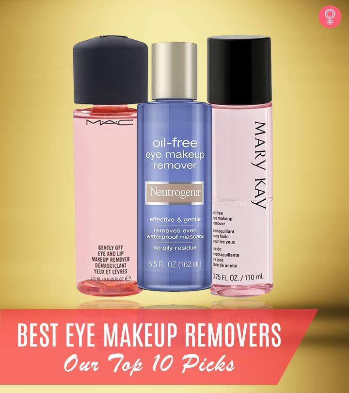 Best Eye Makeup Removers – Our Top 10 Picks