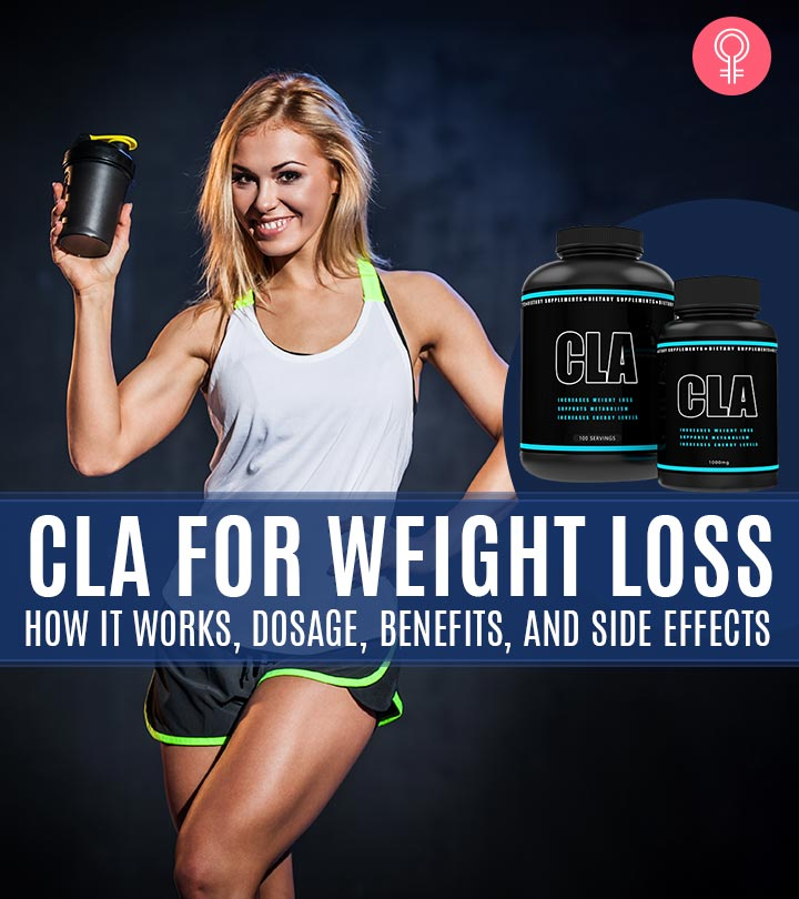 Cla Weight Loss Supplement How It Works Dosage Benefits And