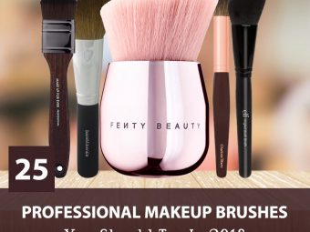 Top 25 Professional Makeup Brushes You Should Try In 2018