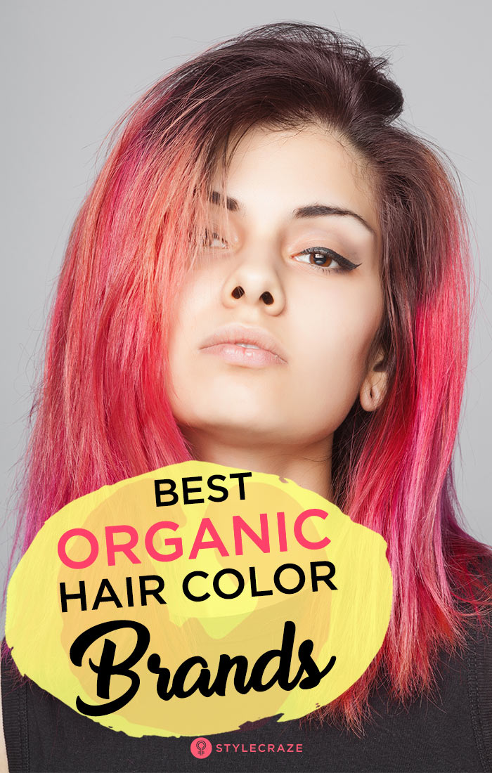 10 Best Organic Hair Color Brands To Use In 2019 (Our Top Picks)