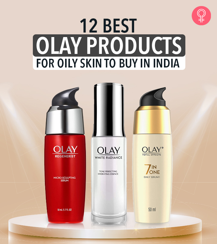 12 Best Olay Products For Oily Skin To Buy In India
