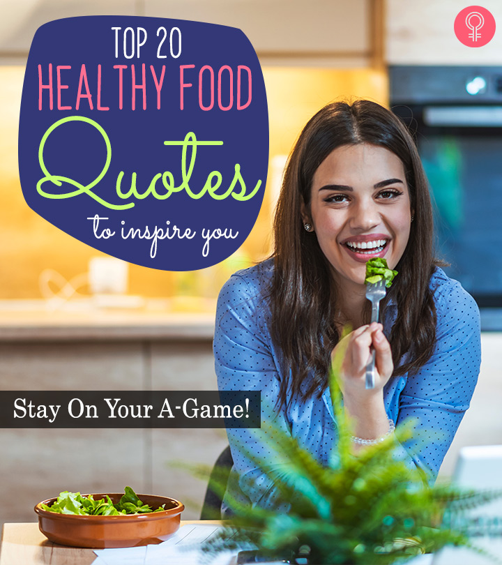 Top 20 Healthy Food Quotes To Inspire You