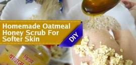 homemade oatmeal honey scrub for softer skin