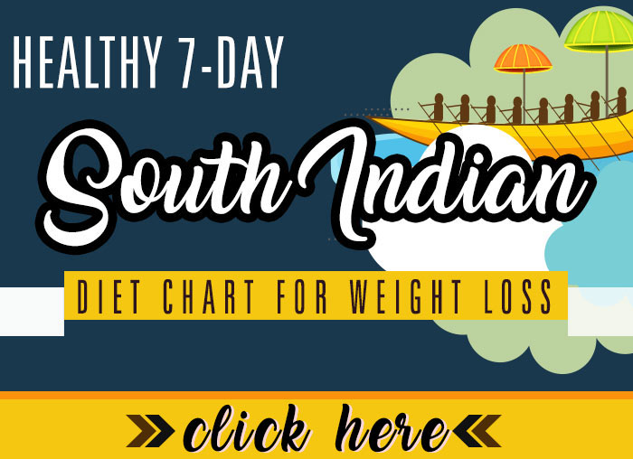 healthy 7 day south indian diet chart for weight loss