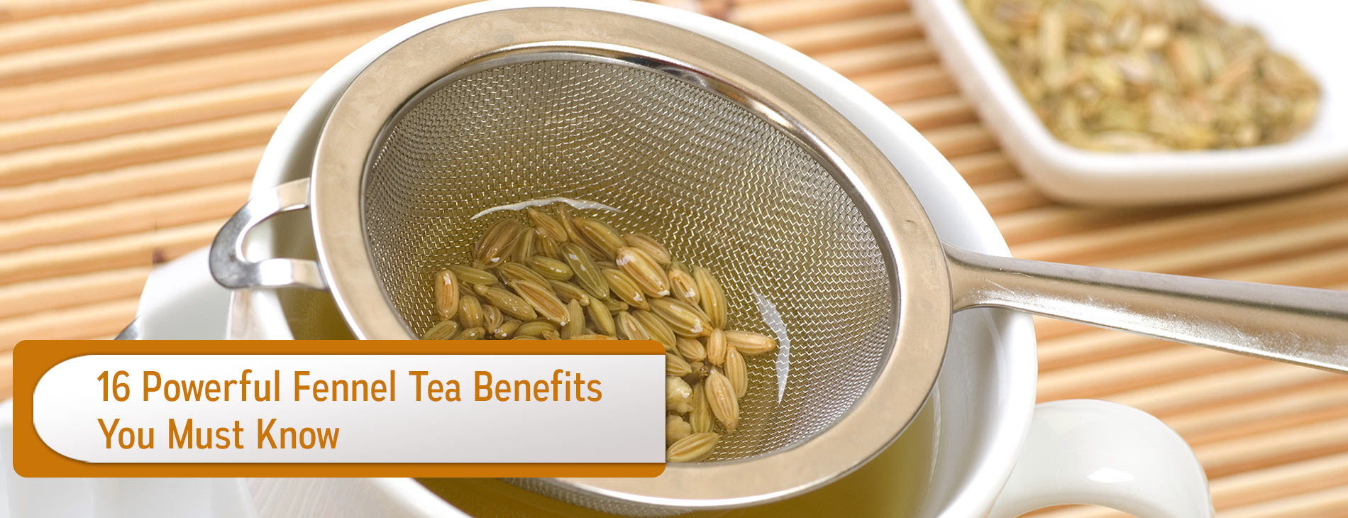 16-Powerful-Fennel-Tea-Benefits-You-Must-Know