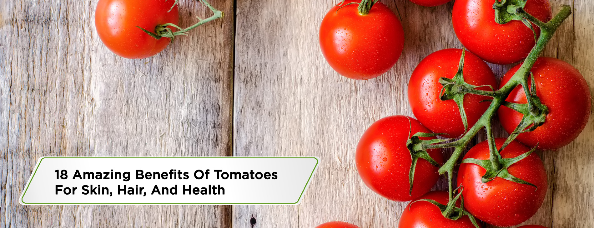 18-Amazing-Benefits-Of-Tomatoes-For-Skin,-Hair,-And-Health