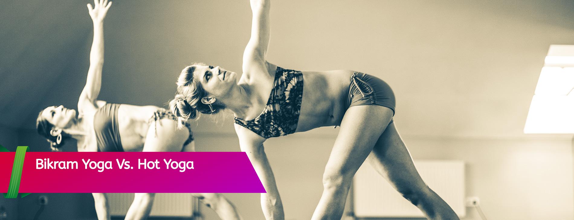 Bikram-Yoga-Vs.-Hot-Yoga