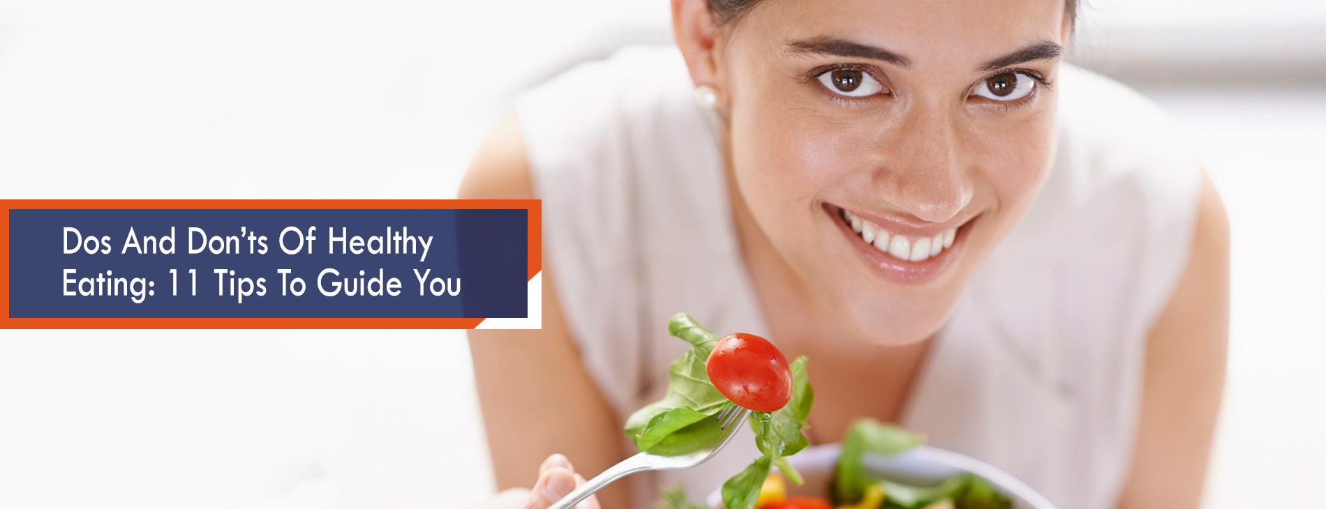 Dos And Don'ts Of Healthy Eating 11 Tips To Guide You