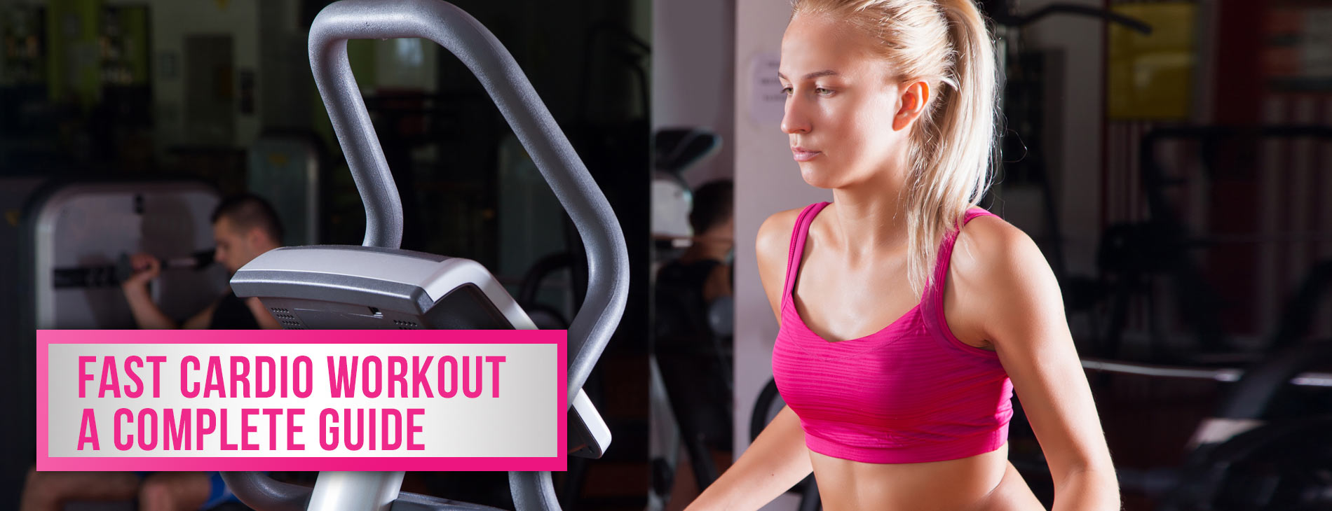 Fast Cardio Workout- A Complete Guide