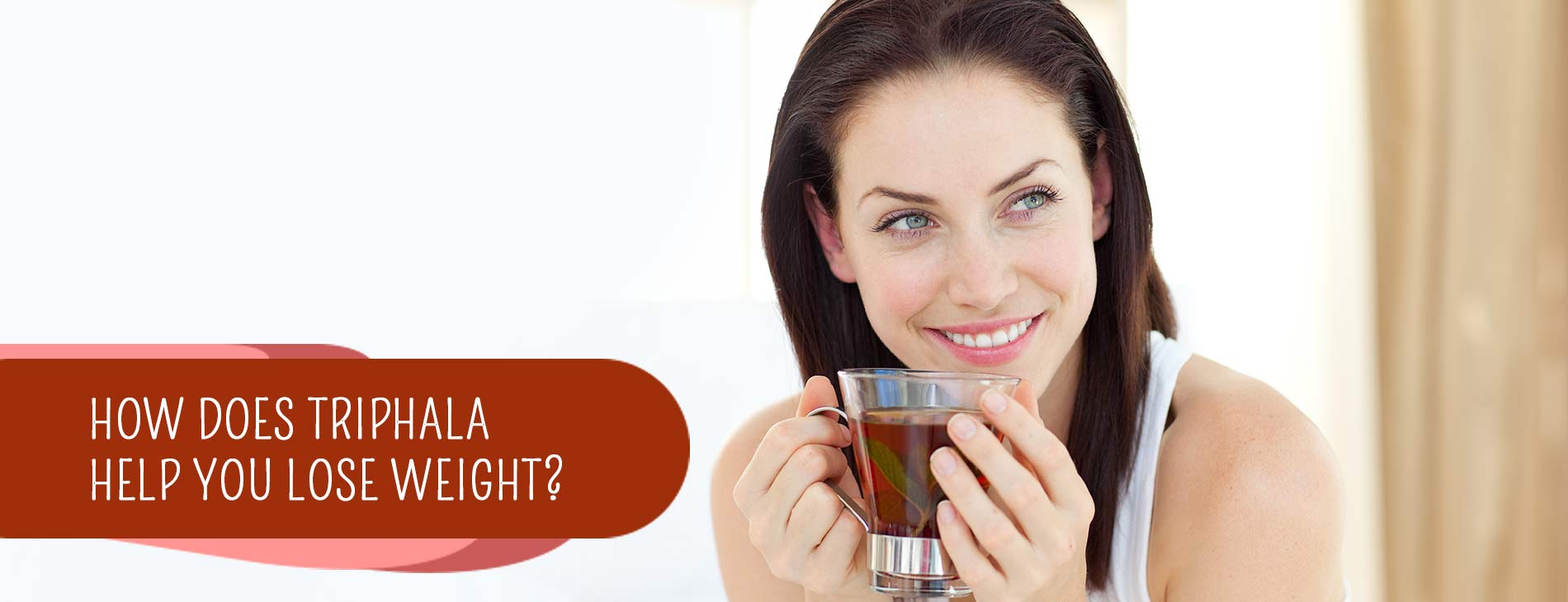 How-Does-Triphala-Help-You-Lose-Weight