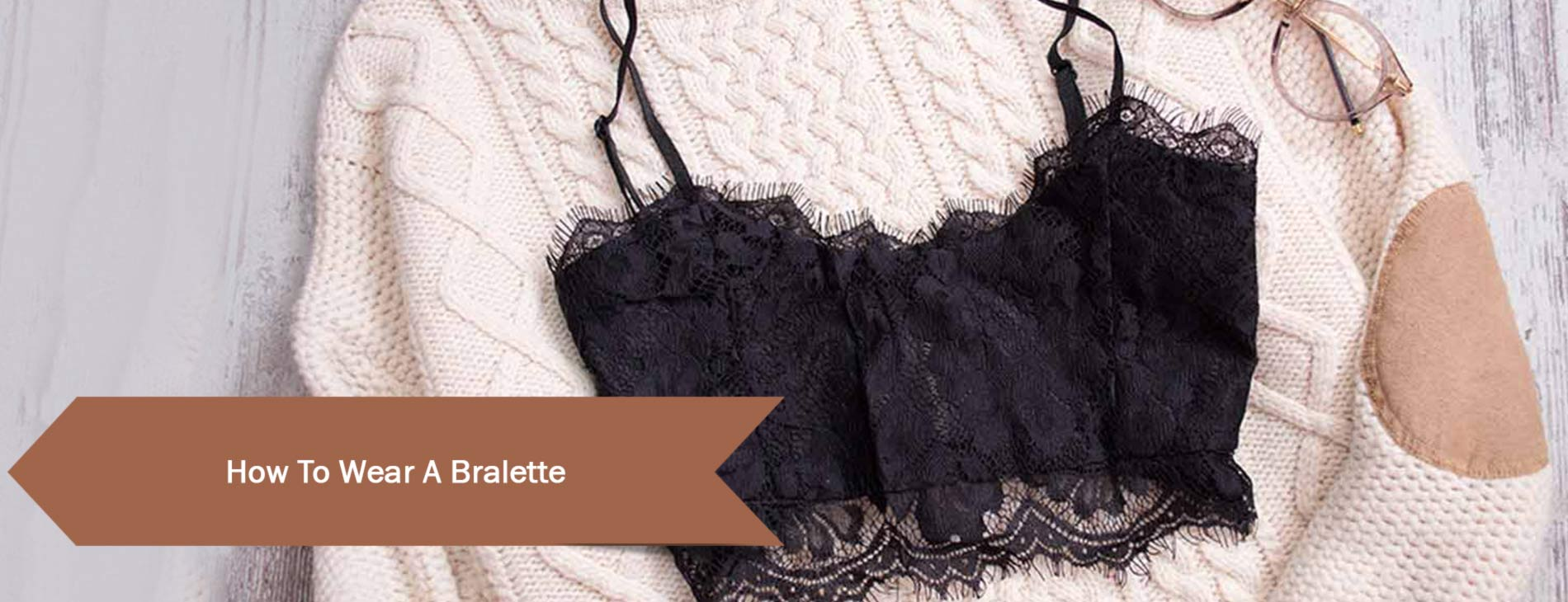 How-To-Wear-A-Bralette