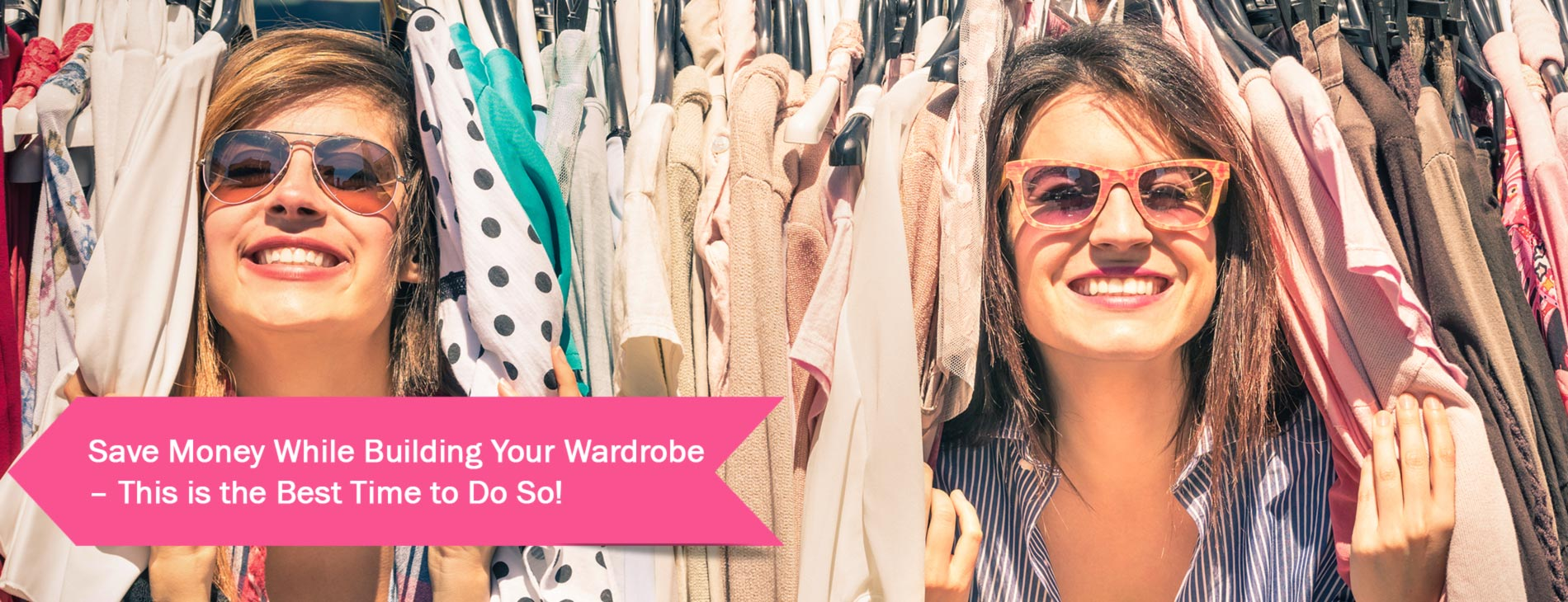 Save-Money-While-Building-Your-Wardrobe-–-This-is-the-Best-Time-to-Do-So!