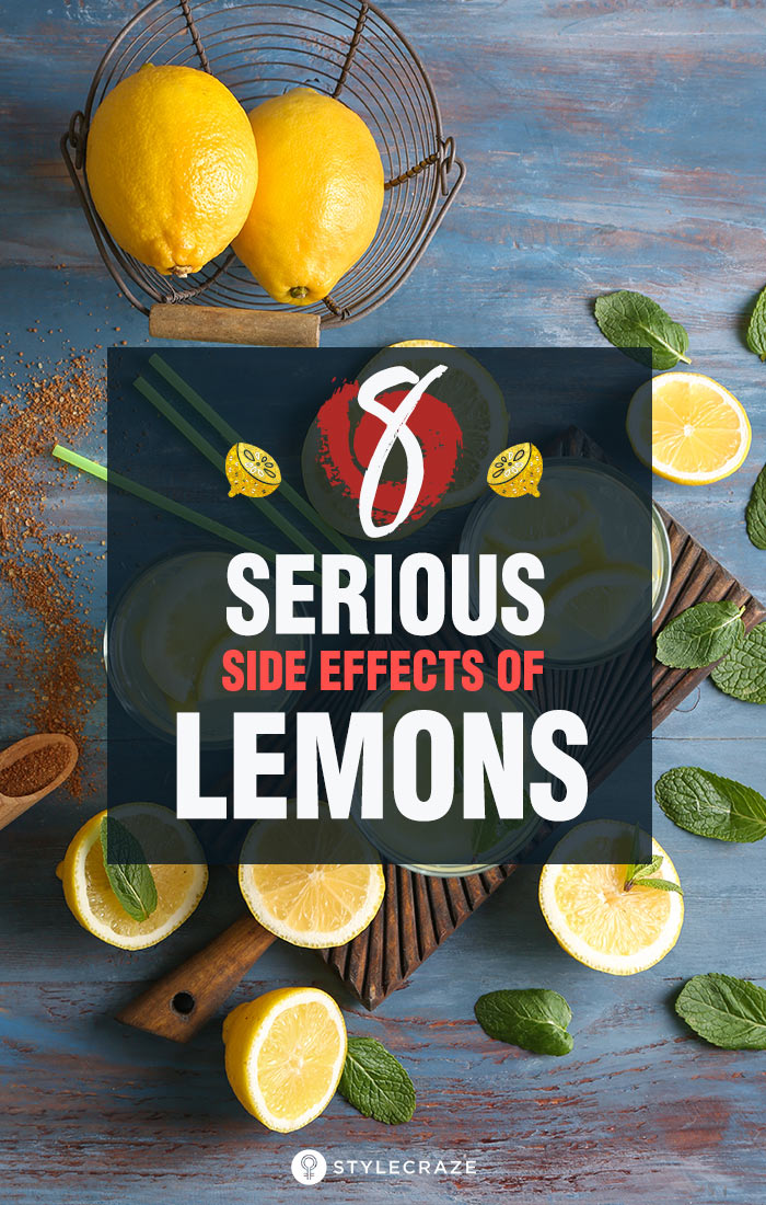 8 Serious Side Effects Of Lemons