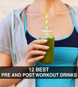 12 Best Pre And Post Workout Drinks: DIY Recipes To Improve Energy Levels