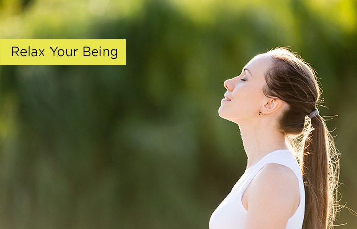 1. Varlığınızı Rahatlatın