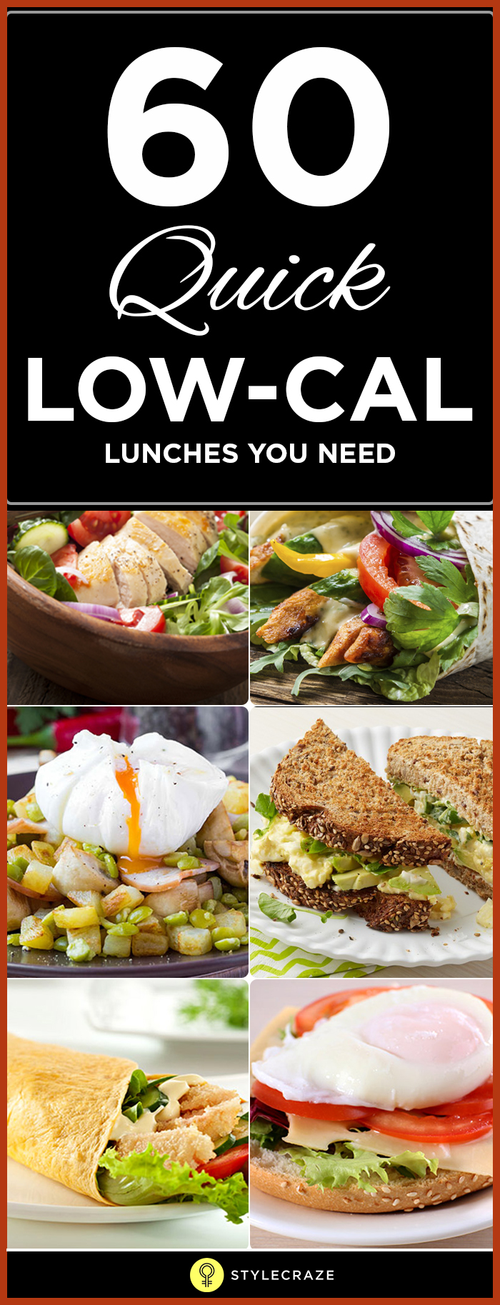 69 Quick Low Calorie Lunches That Are Yummy To Eat