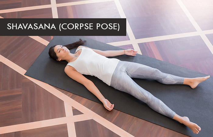 7. Shavasana (Corpse Pose)