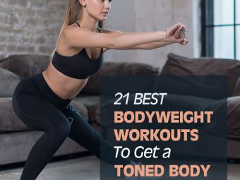 How To Get A Toned Body At Home – 21 Best Bodyweight Exercises Without Equipment