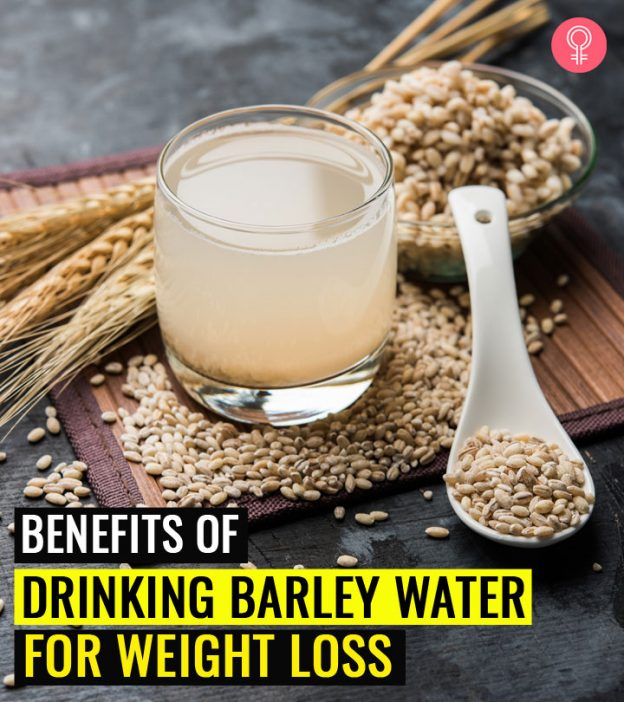 How To Make Barley Water For Weight Loss Benefits And Recipes