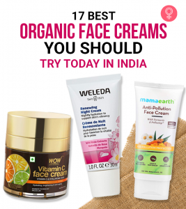 17 Best Organic Face Creams You Should Try Today In India