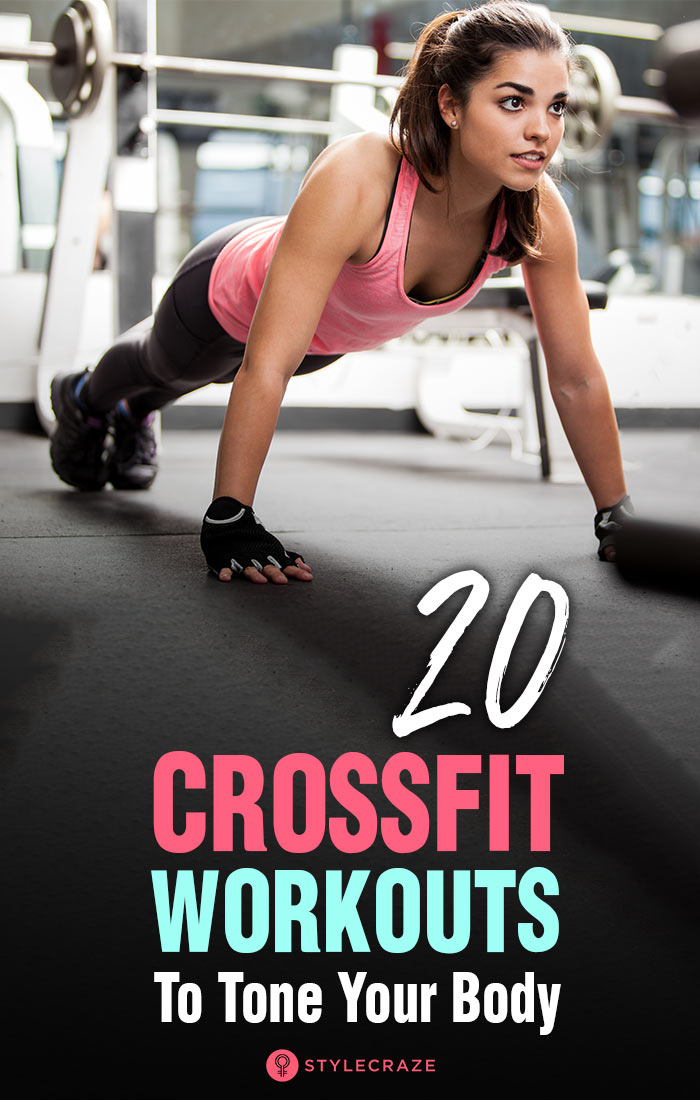 Crossfit WOD: These 20 Workouts Will Surely Quick Tone Your Body
