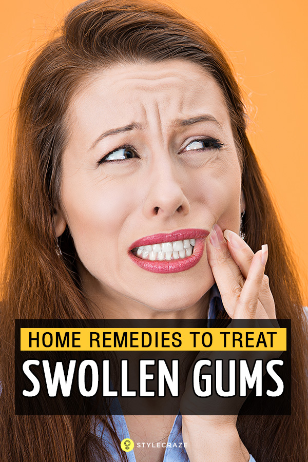14 Simple Home Remedies To Treat Swollen Gums