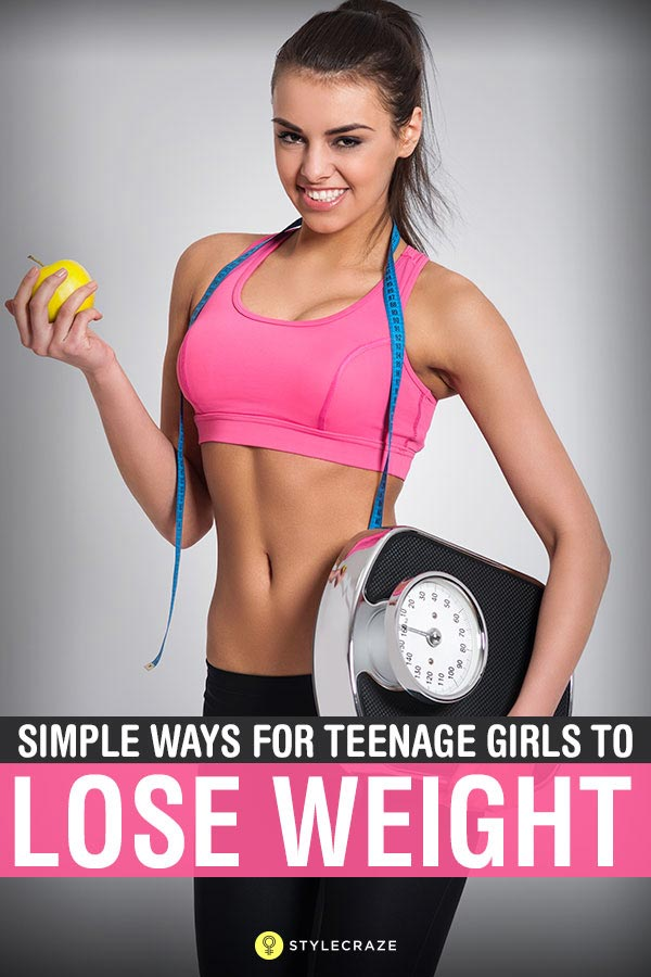 10 Best Ways For Teenage Girls To Lose Weight