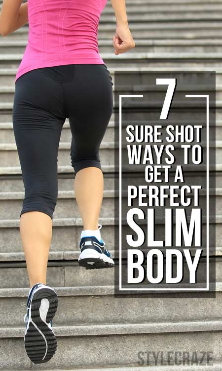 Sure Shot Ways To Get A Perfect Slim Body