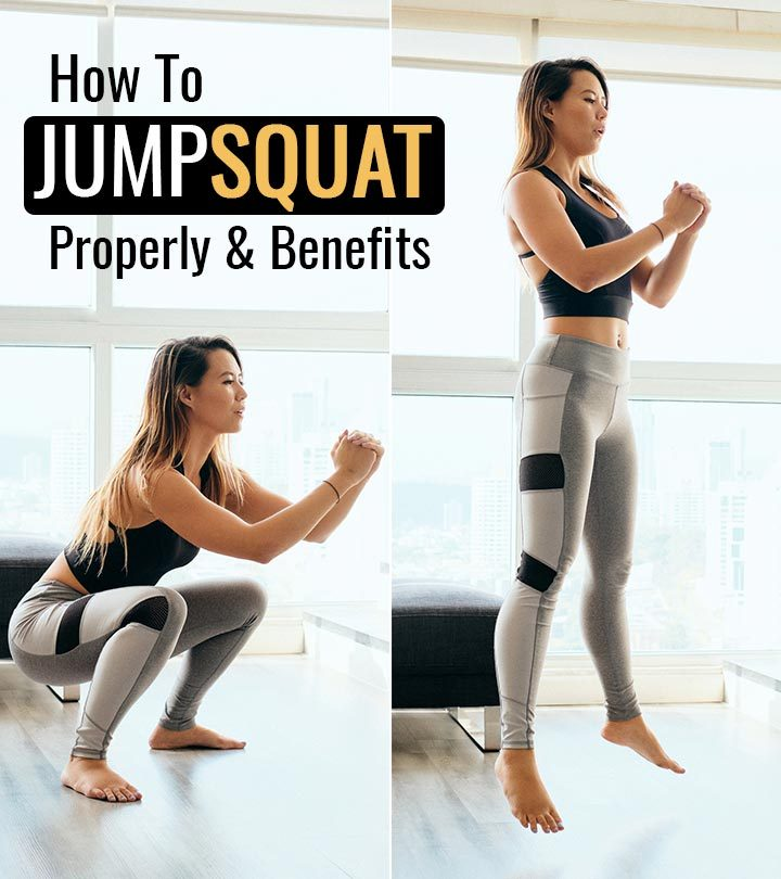 How To Do Jump Squats Properly Benefits And Types