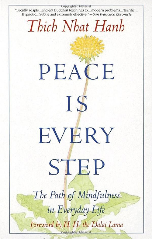 6. Peace Is Every Step by Thich Nhat Hanh