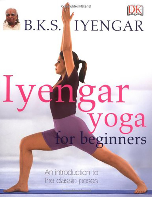 7. Yoga The Iyengar Way by Silva, Mira, and Shyam Mehta