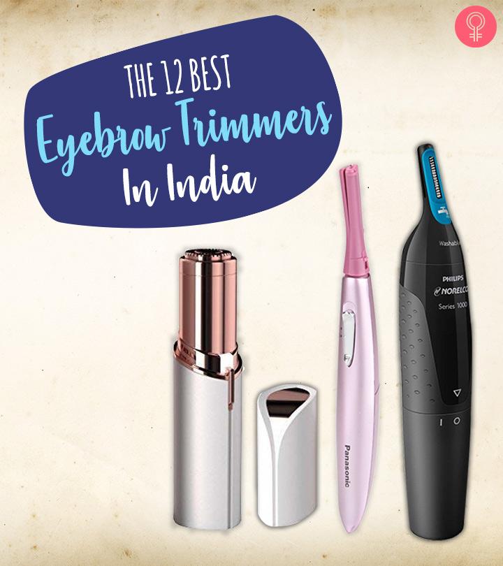 The 12 Best Eyebrow Trimmer For At-Home Grooming – 2019