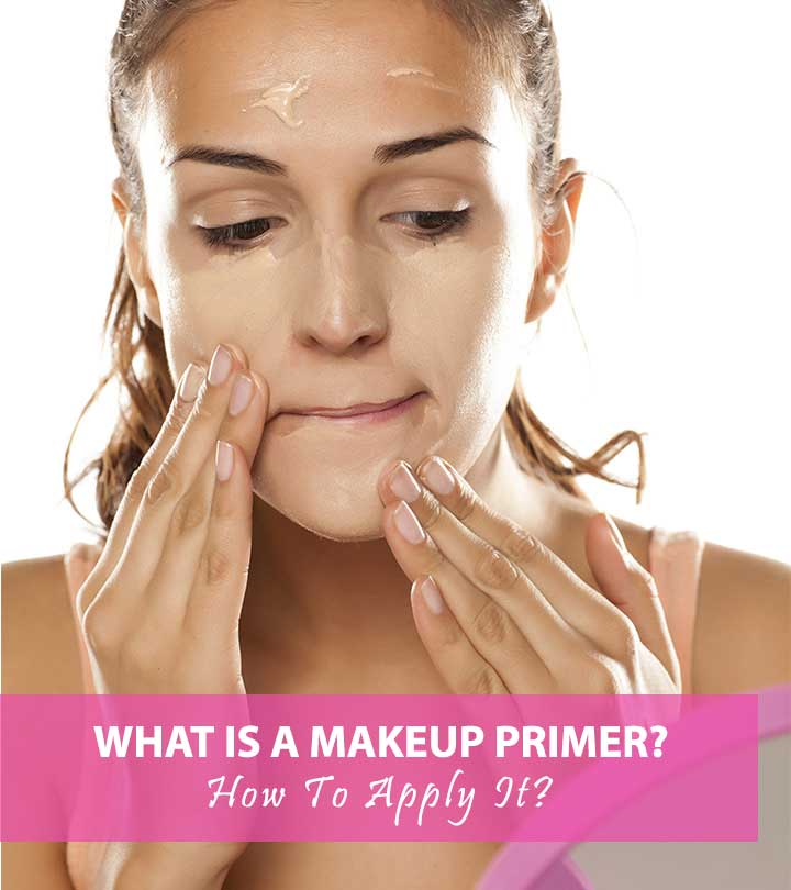 What Is A Makeup Primer How To Apply It