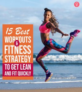 15 Best Workouts And A Fitness Strategy To Get Lean And Fit