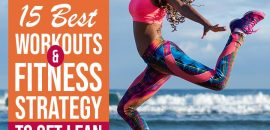 15 Best Workouts And A Fitness Strategy To Get Lean And Fit Quickly