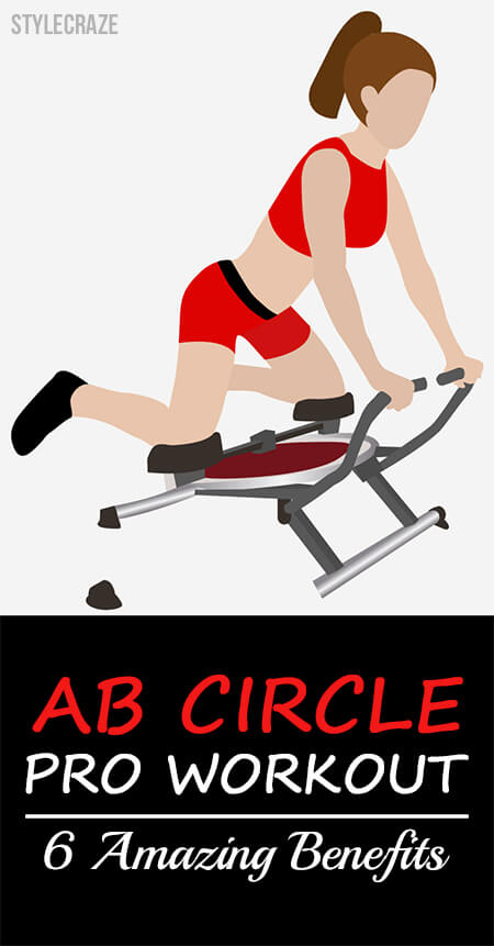 6 Amazing Benefits Of Ab Circle Pro Workout