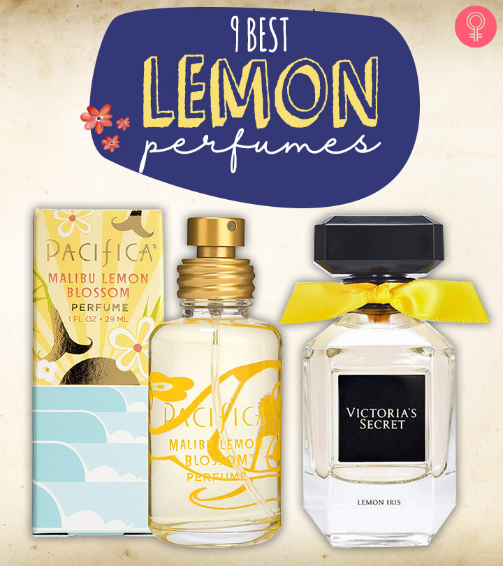 9 Best Citrus Lemon Perfumes For Summer 2019 Update