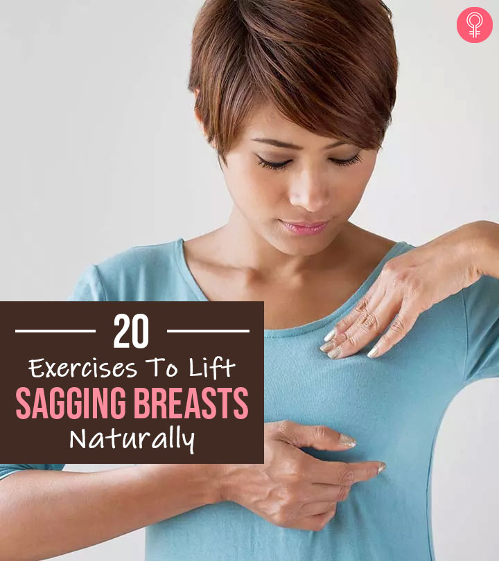 How To Lift Your Breasts Naturally – 20 Best Exercises