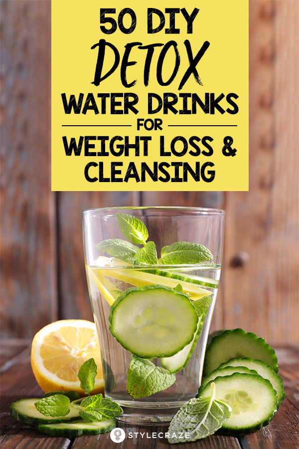 Detox Drinks To Lose Weight Diy Recipes And Benefits
