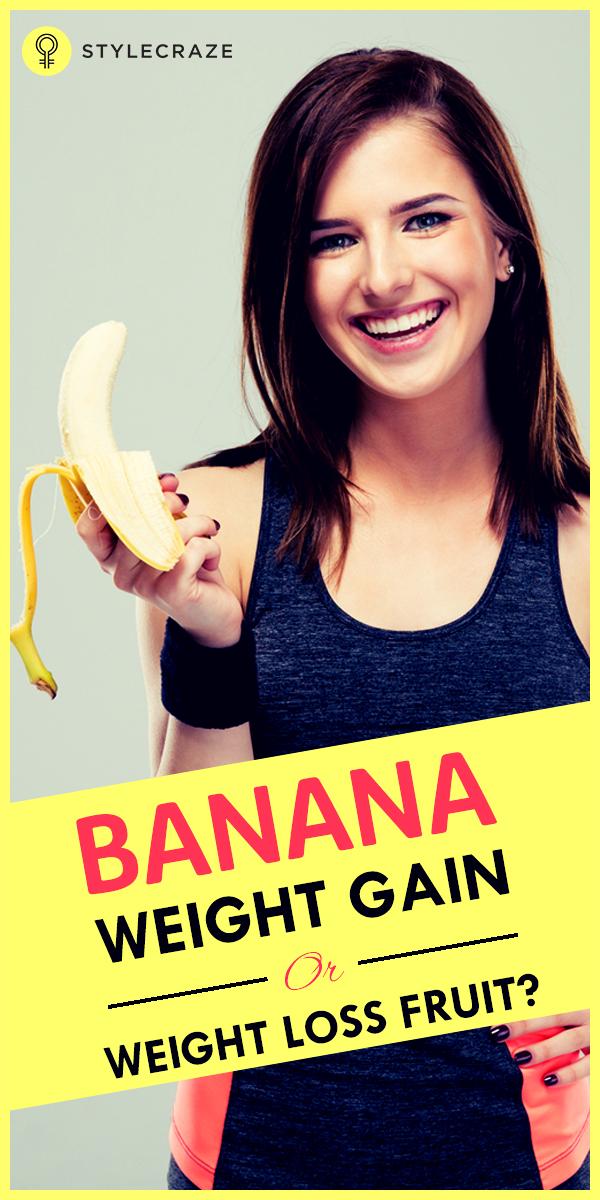 Banana weight gain or weight loss fruit