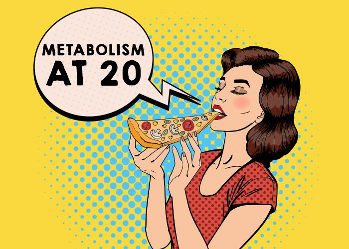 Metabolism At 20